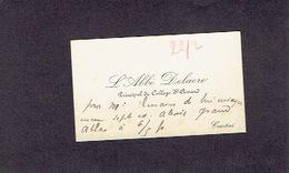 KORTRIJK 1900-1910 OUDE VISITEKAARTJE - L'Abbé DELAERE - Principal Du Collège St-Amand - Cartes De Visite