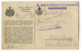 Debrecen, Ungarn, K.und K.Bahnhof Commando - Covers & Documents
