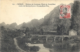 CPA Indochine Région De Caobang Pont De Teng-Hué Route De Quang-Uyen à Trung-Kan-Phu - Vietnam