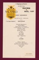 260519A - MENU Noël 1931 9e Régiment Zouaves 3e Bataillon SALAMBO Bardinet Bordaux Et 1er Janvier 1932 MILITARIA - Documents
