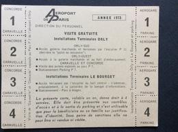 CARTE D'ENTREE AÉROPORT DE PARIS  Visite Gratuite  ORLY LE BOURGET  *Concorde  *Caravelle *Aerogare Parking  ANNÉE 1973 - Aviation Commerciale