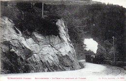 GERARDMER  Le Tramway Arrivant Au Tunnel - Autres Communes