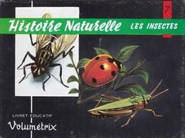 Livret éducatif Volumétrix - N°7 - Histoire Naturelle V - Les Insectes - Libri, Riviste, Fumetti