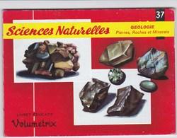 Livret éducatif Volumétrix - N°37 - Sciences Naturelles - Géologie - Pierres, Roches & Minerais - Books, Magazines, Comics