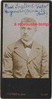 Format Mignonnette CDV 4x7,8cm-portrait D'un Homme-identifié-photo Schal-Bertrand Succ à Dijon Face Caisse D'épargne - Photos