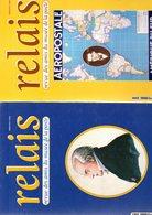 Revue : Le Relais : 12 Numeros  2010-2011 - Magazines: Abonnements