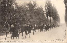 CPA La Guerre Européenne 1914 Troupes Indiennes En France WW1 Guerre Militaria - Oorlog 1914-18