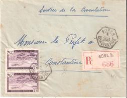 Algérie :- BONE - A Dateur Type D4 Sur Lettre Recommandée - Algérie (1924-1962)