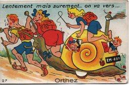 CARTE A SYSTEME  LENTEMENT MAIS SUREMENT... - Orthez