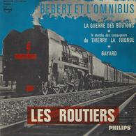 Les Routiers Avec Charles Ravier-bebert Et L'omnibus-la Guerre Des Boutons-thierry La Fronde-bayard-illustration Loco - Filmmuziek
