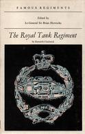 THE ROYAL TANK REGIMENT HISTORIQUE CHARS COMBAT BRITANNIQUE 1916 1969 - Livres