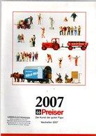 Catalogue Preiser Die Kunst Der Guten Figur Neuheiten 2007 - Trains électriques