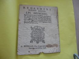 1646 Règlement Suivant Lequel Les Officiers De Guerre Cavalerie Infanterie ...5 Pages + 1 Page Manuscrite - Documents