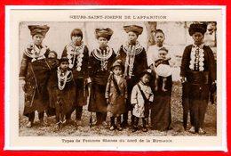 MYANMAR - Birmanie - Types De Femmes Shanes Du Nord De La Birmanie - Myanmar (Burma)