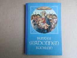 Buntes Madonnen Büchlein /  De 1949 - Christianisme