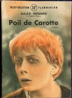Jules Renard - Poil De Carotte - Select-Collection N° 83 - Flammarion - ( 1949 ) . - Livres, BD, Revues