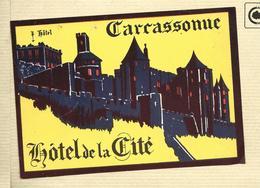 CARCASSONNE    ETIQUETTE HOTEL DE LA CITE   LUGGAGE LABEL - Etiquettes D'hotels
