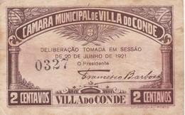 PORTUGAL VILA DO CONDE - CAMARA MUNICIPAL DE VILA DO CONDE  - CÉDULA De 2 CENTAVOS  - EMERGENCY PAPER MONEY - Portugal