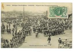 CPA SENEGAL DAKAR DEPART DES TROUPES INDIGENES - Sénégal
