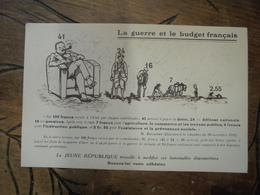 """Illustrateur """"la Guerre Et Le Budget Français """"  Adhésion à La """" Jeune République """" - Satiriques"""
