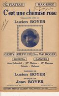 PARTITION N° 161 / C EST UNE CHEMISE ROSE / Lucien Boyer / - Liederbücher