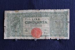 21 / Italie - 1946: République Banca D'Italia,  50 Cinquanta Lire  - Decembre 1944 E 20 Settembre 1944 / N° 014778 - [ 2] 1946-… : République