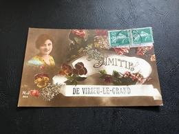 200 - Amitié De VIRIEU LE GRAND - 1916 Timbrée - Autres Communes