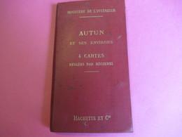 Ministère De L'Intérieur/AUTUN Et Ses Environs/4 Cartes Réglées Par Bécherel/Hachette Et Cie/Vers 1890-1900     PGC266 - Carte Stradali