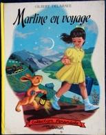 """G. Delahaye / M. Marlier - Martine En Voyage - Collection   """" Farandole """" - Casterman - ( 1954 ) . - Martine"""