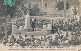 FONTAINES-SAINT-MARTIN - N° 1080 - INAUGURATION DU MONUMENT HENRI LAGRANDE OEUVRE DE MM. PROST ET SCHOEFFER 7 MAI 1910 - Otros Municipios