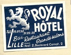 LILLE ETIQUETTE HOTEL ROYAL LUGGAGE LABEL - Etiquettes D'hotels