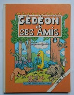 GEDEON ET SES AMIS D'après Ses Amis - Livres, BD, Revues