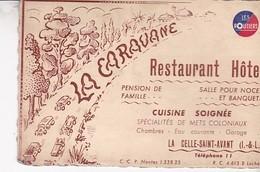 LA CELLE SAINT AVANT / LES ROUTIERS  / HOTEL RESTAURANT LA CARAVANE / - Cartes De Visite