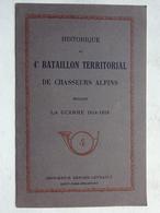 OHM Militaria Historique 4° Bataillon Territorial De Chasseurs Alpins Guerre 1914-1918 Imprimerie Berger Levrault WWI - Français