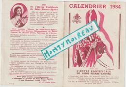 Vieux  Papier :  Calendrier  1954 L ' Oeuvre Pontificiale De Saint Pierre Apotre - Calendarios