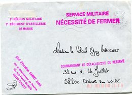 FRANCE LETTRE AVEC CACHET 1re REGION MILITAIRE 2e REGIMENT D'ARTILLERIE DE MARINE + CACHET SERVICE MILITAIRE NECESSiTE.. - France