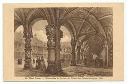 Le Vieux Liège Colonnades De La Cour Du Palais Des Princes Evêques 1830 - Liege