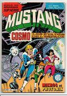 Mustang N°62 Mikros Titan Microcosmique - Cosmo Les évadés De L'espace De 1981 - Mustang
