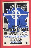 IMAGE PIEUSE A LA VIERGE MARIE LE 15 AOUT 1942 SES PELERINS DU PUY SES PRISONNIERS WWII - Religion & Esotérisme