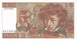 BILLET  10 FRANCS BERLIOZ Du 2-3-1978 * N301 607003 * NEUF - 10 F 1972-1978 ''Berlioz''