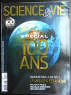 Magazine  SCIENCE ET VIE 1147 Avril 2013  Spécial 100 Ans - Sciences