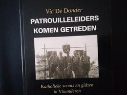 Patrouilleleiders Komen Getreden Katholieke Scouts En Gidsen In Vlaanderen Boek Geschiedenis Régionalisme Belgique - Histoire