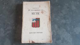 Boek Bijdrage Tot De Geschiedenis Van RETIE Edward Sneyers 1949 (343 Blz, 16 X 24 Cm) Illustraties Benoit Geukens - Retie
