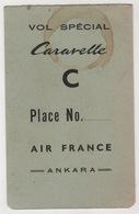 VOL SPECIAL CARARELLE AIR FRANCE ANKARA - Autres