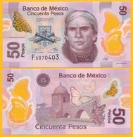Mexico 50 Pesos P-123A 2017 (Serie W) UNC Polymer Banknote - México