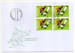Liechtenstein  -- 2002 -- FDC -- Football  WM 2002  Corée Du Sud-- Japon -- Tps X 4    --cachet  VADUZ - FDC
