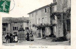 Valvigneres La Place Sud - France