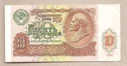 URSS - Banconota Circolata Da 10 Rubli P-240a - 1991 - Russia