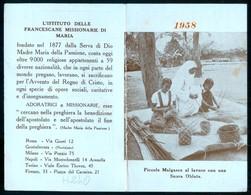 SANTINO ORIGINALE D'EPOCA - CALENDARIETTO 1958 - ISTITUTO FRANCESCANE MISSIONARIE - HOLY CARD ( H240 ) - Formato Piccolo : 1941-60