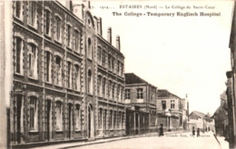 CPA 59 (Nord) Estaires - Le Collège Du Sacré-Coeur, Hôpital Temporaire Anglais TBE 1914 - Autres Communes